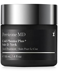 Cold Plasma Plus+ Sub-D/Neck, 4-oz.