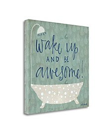 Be Awesome Bath by Katie Doucette Giclee Print on Gallery Wrap Canvas