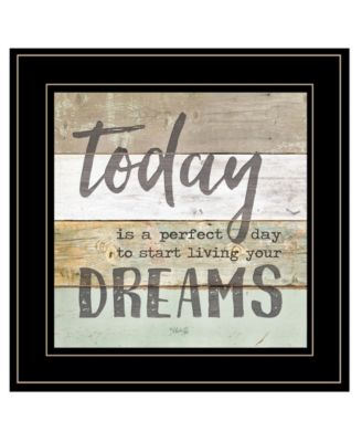 Live Your Dreams Today by Marla Rae, Ready to hang Framed print, White Frame, 15