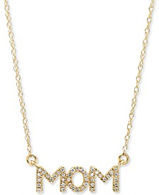 "Diamond MOM 18"" Pendant Necklace (1/10 ct. t.w.) in 10k Gold"