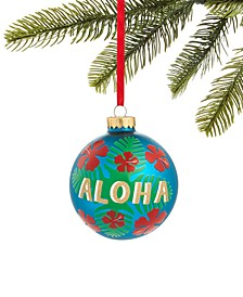 Hawaii Blue Aloha Ball Ornament, Created for Macy's