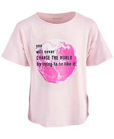 Big Girls Change the World Cotton T-Shirt, Created for Macy's