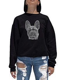 Women's Word Art Crewneck French Bulldog Sweatshirt