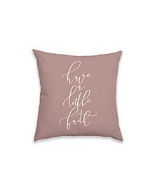 Typography 18 x 18 Decorative Pillow