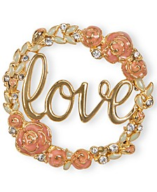 Gold-Tone Pavé Rose Love Pin, Created for Macy's