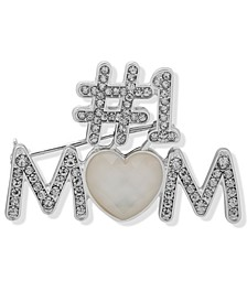 Silver-Tone Pavé & Mother-of-Pearl #1 Mom Pin