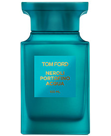Tom Ford NEROLI PORTOFINO ACQUA Eau de Toilette Spray, 3.4 oz