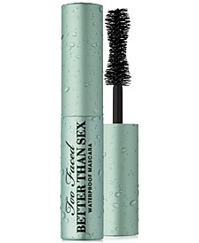 Receive a FREE Trial-Size Better Than Sex Waterproof Mascara $65 Too Faced purchase
