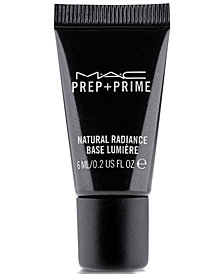 Receive a Complimentary Prep + Prime Natural Radiance gift with any $30 MAC purchase