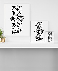 Chelcey Tate Your Vibe Attracts Your Tribe Canvas Collection