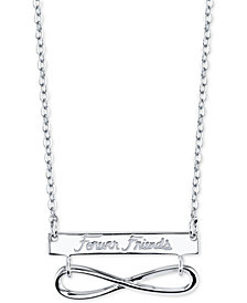 "Unwritten ""Forever Friends"" Infinity 18"" Pendant Necklace in Sterling Silver"