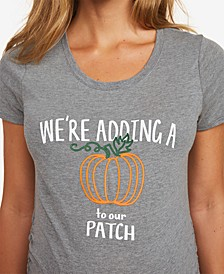 We're Adding A Pumpkin To Our Patch™ Maternity Graphic T Shirt