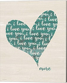 Love You More By Jo Moulton Canvas Art