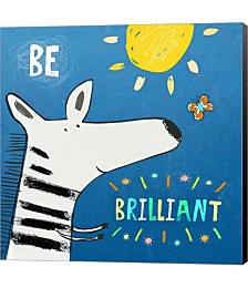 Be Brilliant by Carla Martell Canvas Art
