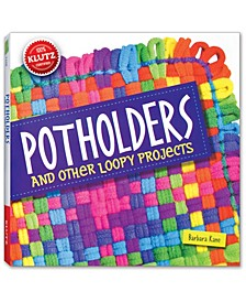 Potholders and Other Loopy Projects Activity Book Craft Kit