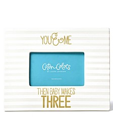 by Laura Johnson Stripe Frame You & Me Then Baby Makes Three