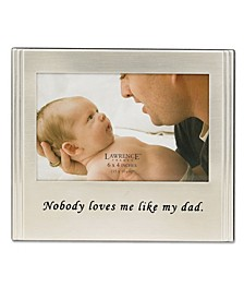 "Brushed Metal Dad Picture Frame - Sentiments Collection - 4"" x 6"""