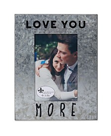 """Lawrence Frames Cooper Galvanized - Love You More - 4"""" x 6"""""""