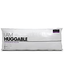 "I Am Huggable 20"" x 54"" Body Pillow"