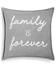 "Family is Forever 20"" x 20"" Decorative Pillow"
