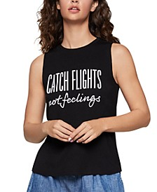 Catch Flights Not Feelings Tank Top