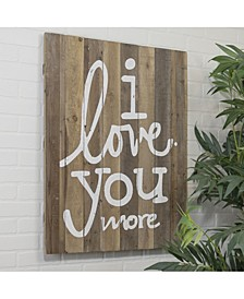 "VIP Home International Wood ""I Love You More"" Sign"