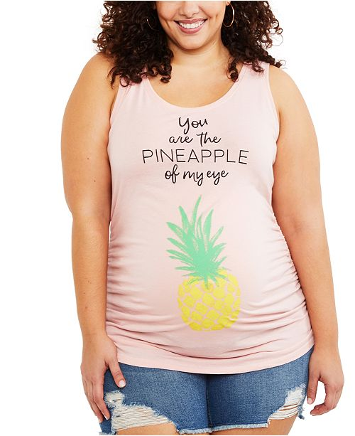 Motherhood Maternity Plus Size You Are The Pineapple Of My Eye™ Graphic Tank Top
