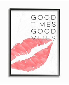 "Good Times Good Vibes Lip Print Framed Giclee Art, 11"" x 14"""