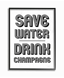 """Save Water Drink Champagne Framed Giclee Art, 16"""" x 20"""""""