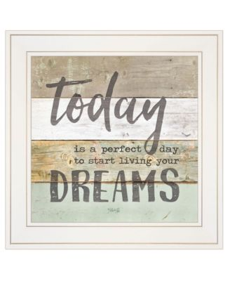 """Live Your Dreams Today by Marla Rae, Ready to hang Framed print, White Frame, 15"""" x 15"""""""