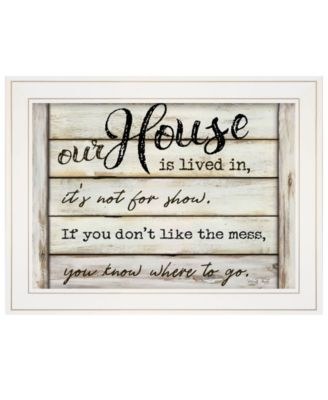 """Our House is Lived In by Cindy Jacobs, Ready to hang Framed Print, White Frame, 21"""" x 15"""""""