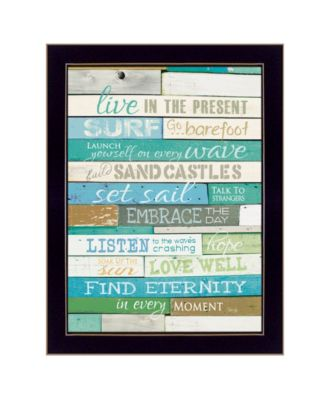 """Live in the Present By Marla Rae, Printed Wall Art, Ready to hang, Black Frame, 10"""" x 14"""""""