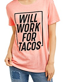 Juniors' Will Work For Tacos T-Shirt