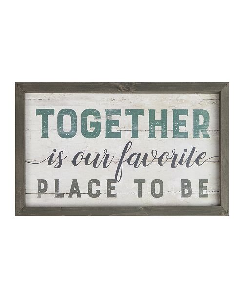 P Graham Dunn Together Is Our Favorite Place To Be Wall Art