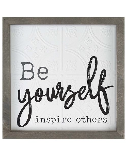 P Graham Dunn Be Yourself Inspire Others Wall Art