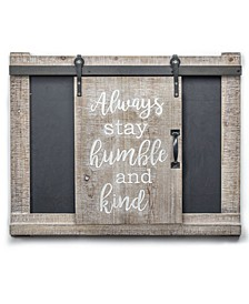 American Art Decor Always Stay Humble Kind Chalkboard Message Board