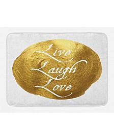 Live Laugh Love Bath Mat