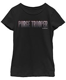 Big Girls Purge Trooper Text Short Sleeve T-Shirt