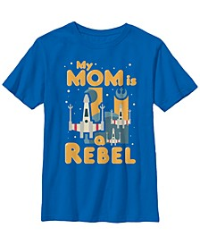 Star Wars Big Boys My Mom Is A Rebel X-Wing Fighter Cartoon Short Sleeve T-Shirt