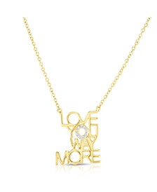 Cubic Zirconia Love You Way More Pendant In Fine Silver Plate