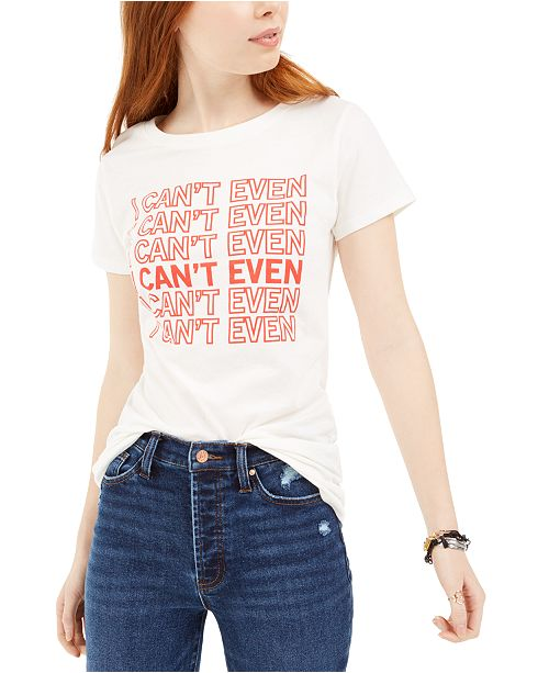 Love Tribe Juniors' I Can't Even Graphic T-Shirt