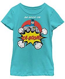 DC Comic's Big Girl's Batman Be Good or KA-BOOM Short Sleeve T-Shirt