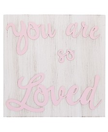 "NoJo ""You are so Loved"" Wood Nursery Wall Décor"