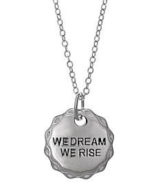 Sterling Silver Pendant Necklace - We Dream We Rose