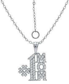 """Cubic Zirconia Pavé #1 Mom Pendant Necklace in Sterling Silver, 16"""" + 2"""" extender, Created for Macy's"""
