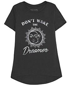 Juniors' Don't Wake The Dreamer T-Shirt