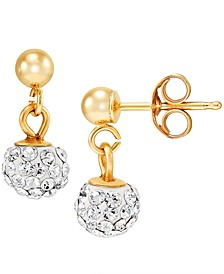 Crystal Ball Dangle Drop Earrings in 10k Gold
