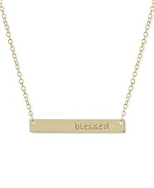 """""""Blessed"""" Bar Pendant Necklace, 16"""" + 2"""" extender, Created for Macy's"""