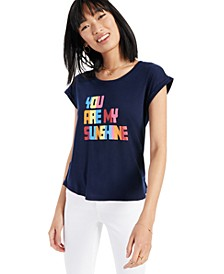 You Are My Sunshine Graphic T-Shirt, Created for Macy's