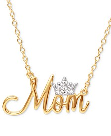 """Cubic Zirconia Mom Tiara 18"""" Pendant Necklace in 18k Gold-Plate Over Silver"""
